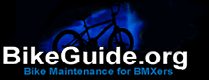Bikeguide.org - Bike maintenance for BMX'ers